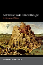 An introduction to political thought : key concepts and thinkers