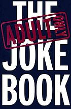 The adult only joke book.