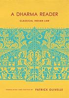 A dharma reader : classical Indian law