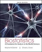 Biostatistics : a foundation for analysis in the health sciences
