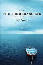 The boomerang kid : a novel