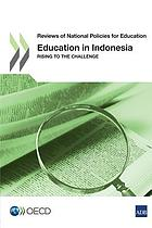 Education in Indonesia rising to the challenge.