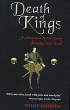 Death of kings : a Shakespearean murder mystery featuring Nick Revill
