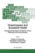 Grasshoppers and Grassland Health : Managing Grasshopper Outbreaks without Risking Environmental Disaster