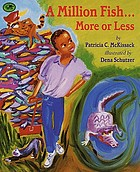 A million fish-- more or less