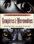 The encyclopedia of vampires & werewolves