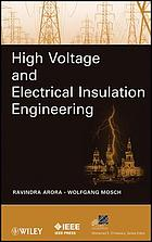 High voltage and electrical insulation engineering