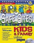 Safe sites kids and family Internet yellow pages.