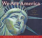 We are America : a tribute from the heart