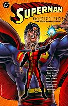 Superman : eradication! : the origin of the Eradicator