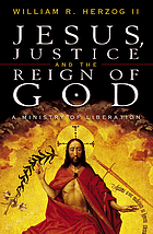 Jesus, justice, and the reign of God : a ministry of liberation