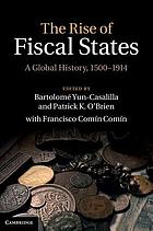 The Rise of Fiscal States : a Global History, 1500-1914.