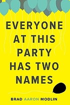 Everyone at this party has two names