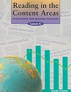 Reading in the content areas : strategies for reading success / program consultant, Kate Kinsella ; writers, Sandra Widener, Terri Flynn-Nason.
