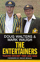 The entertainers : talking cricket then and now