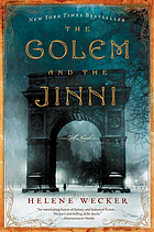 The golem and the jinni : a novel