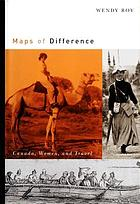 Maps of difference : Canada, women, and travel