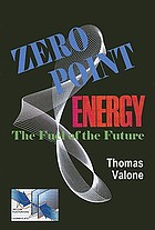 Zero point energy : the fuel of the future