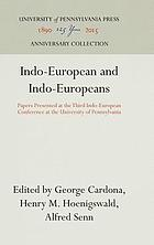 Indo-European and Indo-Europeans; papers.