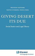 Giving desert its due : social justice and legal theory