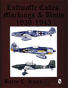 Luftwaffe codes, markings & units, 1939-1945