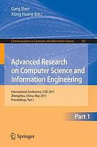 Advanced research on computer science and information engineering : International Conference, CSIE 2011, Zhengzhou, China, May 21-22, 2011 : proceedings. Part I