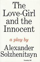 The love-girl and the innocent; a play