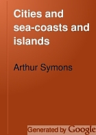 Cities and sea-coasts and islands,