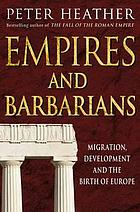 Empires and barbarians : migration, development and the birth of Europe