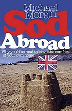 Sod abroad : why you'd be mad to leave the comfort of your own home