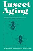 Insect aging : strategies and mechanisms