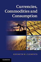 Currencies, commodities and consumption : measurement and the world economy