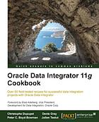 Oracle Data Integrator 11g cookbook : over 60 field-tested recipes for successful data integration projects with Oracle Data Integrator