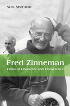 Fred Zinnemann : films of character and conscience