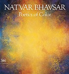 Natvar Bhavsar : poetics of color
