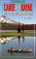 Canoe & kayak routes of northwest Oregon