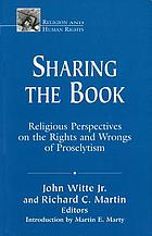 Sharing the book : religious perspectives on the rights and wrongs of proselytism