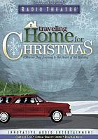Traveling home for Christmas : four stories that journey to the heart of the holiday