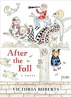 After the fall : an illustrated novel