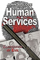 Human services : elimination of evil