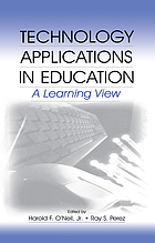 Technology applications in education : a learning view