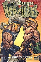 The incredible Hercules. Against the world