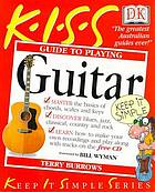 K.I.S.S. guide to playing guitar