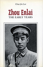 Zhou Enlai : the early years