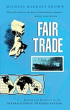 Fair trade : reform and realities in the international trading system
