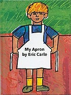 My apron : a story from my childhood