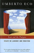 Kant and the platypus : essays on language and cognition