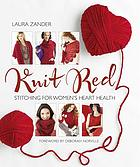 Knit red : stitching for women's heart health