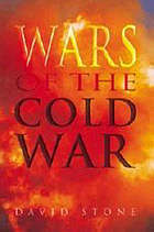 Wars of the Cold War : campaigns and conflicts, 1945-1990
