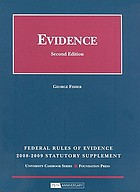 Evidence : federal rules of evidence statutory supplement, 2008-2009.